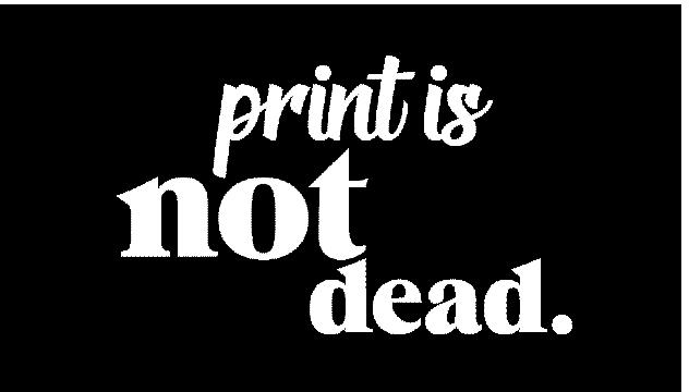 print-is-not-dead